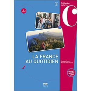 La France Au Quotidien + audio online B1/B2