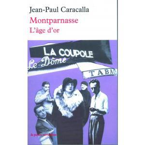 LF Caracalla, Montparnasse L'age d'or