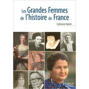 Le Petit Livre De Les Grandes Femmes de l'Histoire de France