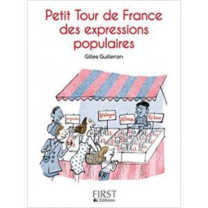 Le petit livre Petit Tour de France des expressions populaires