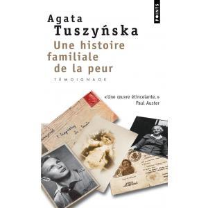 LF Tuszyńska. Une histoire familiale de la peur /Rodzinna historia lęku/