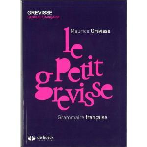 Le Petit Grevisse. Grammaire Francaise