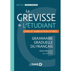 Le Grevisse de l'etudiant Grammaire graduelle du francais