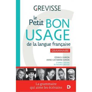 Le Petit Bon Usage de la langue francaise