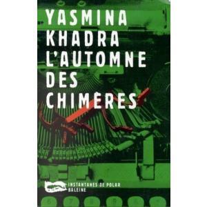LF Khadra, L'Automne des Chimeres