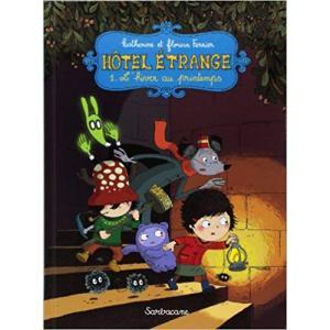 LF Hotel Etrange 1 L'hiver au printemps /komiks/