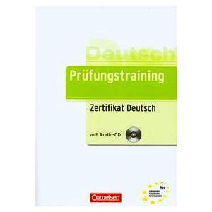 Prufungstraining Zertifikat Deutsch. Podręcznik + CD