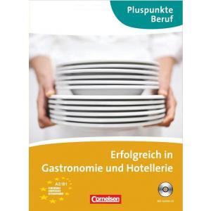 Pluspunkte Beruf. Erfolgreich in der Gastronomie B1.KB mit CD
