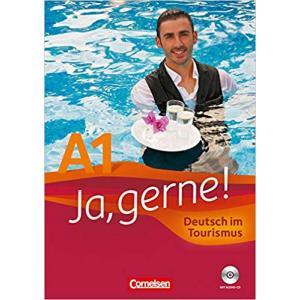 Ja, Gerne! A1. Deutsch im Tourismus + CD