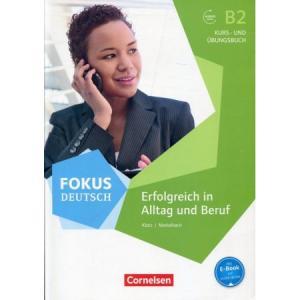 Fokus Deutsch B2. Erfolgreich in Alltag und Beruf. Podręcznik z Ćwiczeniami + Audio Online