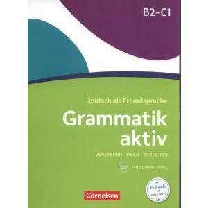 Grammatik Aktiv B2-C1. Podręcznik + Audio Online
