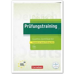 Prufungstraining DaF Goethe-Zertifikat B2 + Audio Online