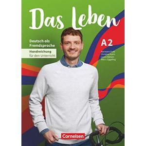 Das Leben. A2. Materiały informacyjne do nauczania
