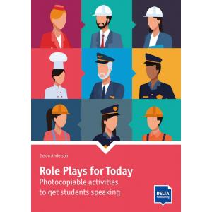 Role Plays for Today. Photocopiable activities to get students speaking