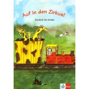 Auf in den Zirkus.   Podręcznik z Ćwiczeniami