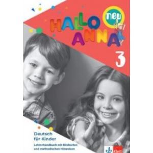 Hallo Anna neu 3. Podręcznik metodyczny z kartami obrazkowymi dla szkół językowych (wer. niemiecko-niemiecka)