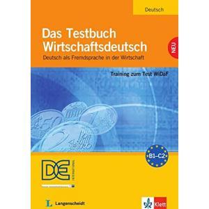 Das Testbuch Wirtschaftsdeutsch B1-B2 + CD