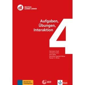 Deutsch Lehren Lernen 4. Aufgaben, Übungen, Interaktion + DVD