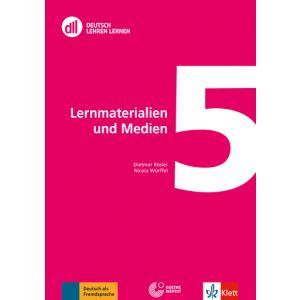 Deutsch Lehren Lernen 5. Lernmaterialien und Medien + DVD