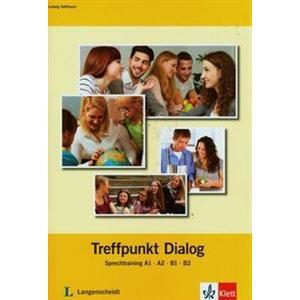 Treffpunkt Dialog - Sprechtraining A1-A2-B1-B2