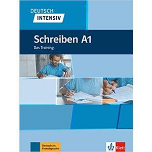 Deutsch Intensiv. Schreiben A1. Das Training. Podręcznik