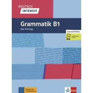 Deutsch Intensiv. Grammatik B1. Das Training