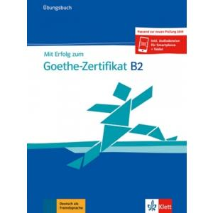 Mit Erfolg Zum Goethe Zertifikat B2. Ćwiczenia + audio online