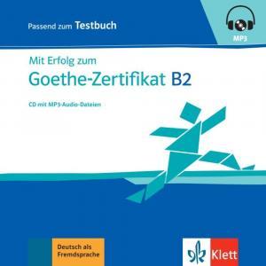 Mit Erfolg zum Goethe-Zertifikat B2. CD do Testów