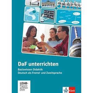 DaF Unterrichten. Basiswissen Didaktik Deutsch als Fremd- und Zweitsprache