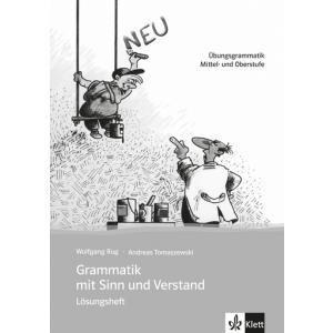 Grammatik mit Sinn und Verstand.   Klucz do Podręcznika