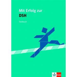 Mit Erfolg Zur DSH. Testy