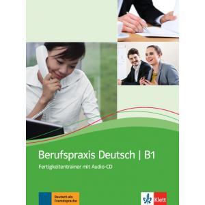 Berufspraxis Deutsch B1. Podręcznik z Ćwiczeniami + CD
