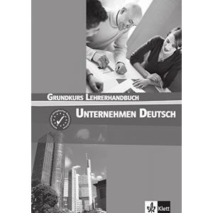 Unternehmen Deutsch Grundkurs A1-A2. Książka Nauczyciela