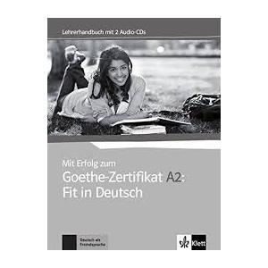 Mit Erfolg Zum Goethe Zertifikat A2: Fit in Deutsch. Książka Nauczyciela + CD