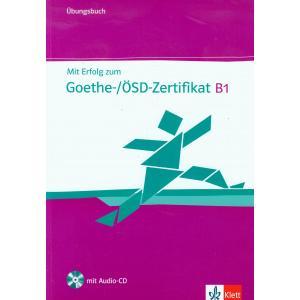 Mit Erfolg Zum Goethe Zertifikat B1. Ćwiczenia + CD
