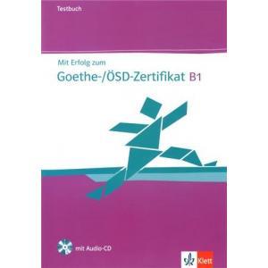 Mit Erfolg Zum Goethe Zertifikat B1. Zestaw Testów + CD