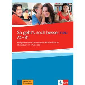 So Geht's Noch Besser Neu A2-B1. Ćwiczenia + CD