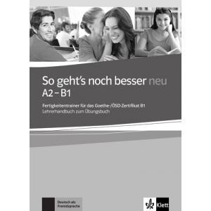 So Geht's Noch Besser Neu A2-B1. Książka Nauczyciela
