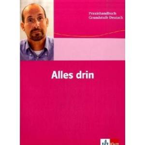 Alles Drin. Praxishandbuch Grundstufe Deutsch