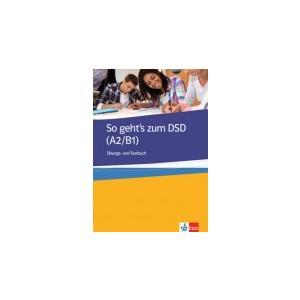 So geht's zum DSD I A2/B1 Ubungs- und Testbuch