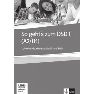 So Gehts zum DSD I (A2/B1). Książka Nauczyciela + CD + DVD