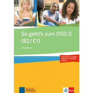So Geht's zum DSD II (B2/C1). Ćwiczenia