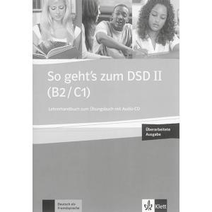 So Gehts zum DSD II (B2/C1) Neue Ausgabe. Książka Nauczyciela + Ćwiczenia + CD