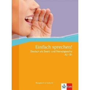 Einfach Sprechen! Deutsch Als Zweit Fremdsprache A2 - B1 + CD