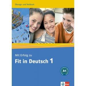 Mit Erfolg Zu Fit In Deutsch 1. Ćwiczenia i Testy