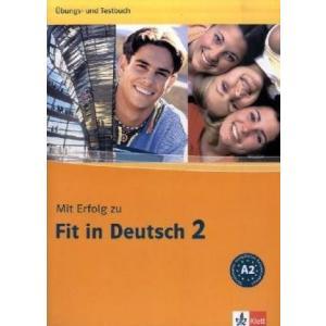 Mit Erfolg Zu Fit In Deutsch 2. Ćwiczenia i Testy