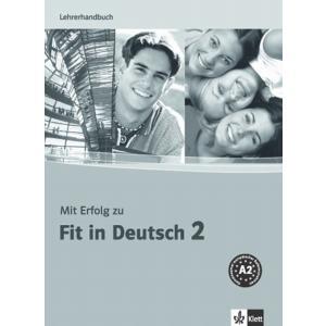 Mit Erfolg Zu Fit In Deutsch 2. Podręcznik Nauczyciela