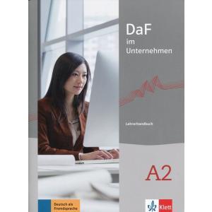 DaF im Unternehmen A2 Lehrerhandbuch