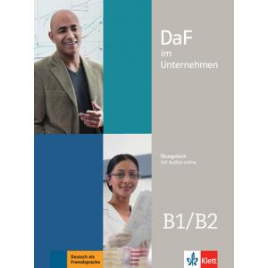 DaF im Unternehmen B1/B2. Podręcznik + Audios Online