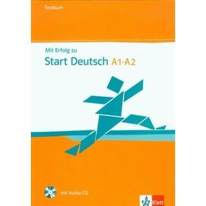 Mit Erfolg Zu Start Deutsch A1-A2. Testbuch + CD